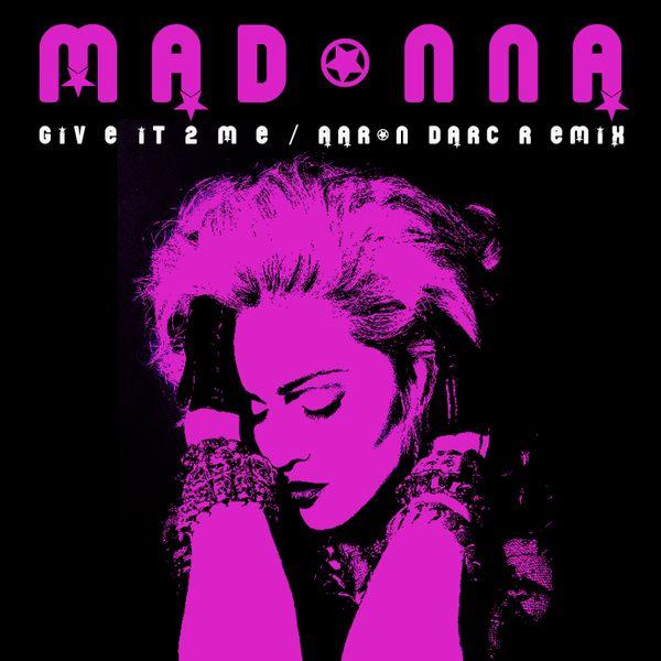 Madonna - give it 2 me (sticky  sweet tour studio version)